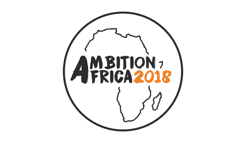 AMBITION AFRICA 2018 The leading business event between